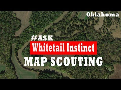 MAP SCOUTING For Whitetails:  Oklahoma Whitetail Hunting