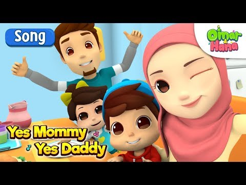Omar & Hana | Yes Mommy Yes Daddy | Islamic Cartoon For Kids | Nasheed
