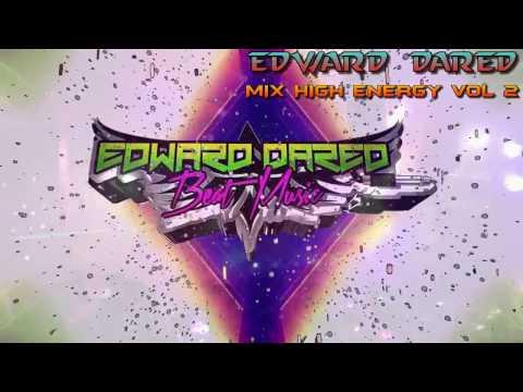 Mix High Energy Vol 2 (Videos Patrick Miller Con Nombres) - Edward Dared