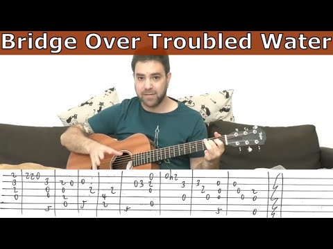 Fingerstyle Tutorial: Bridge Over Troubled Water - Guitar Tutorial w/ TAB
