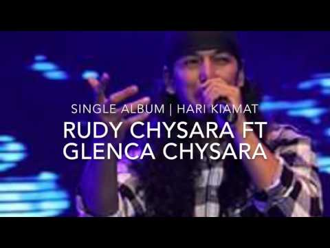 Single Album Rudy Chysara ft glenca chysara || Hari Kiamat