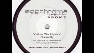 Yellow Blackboard - Superfly (Greed vs Mental dub)