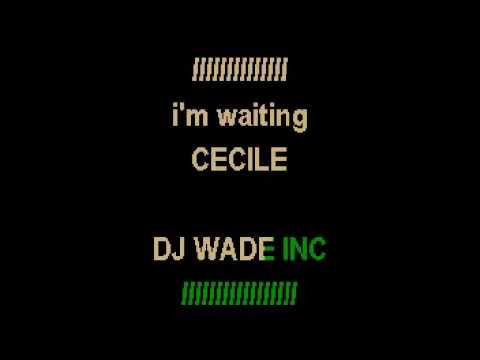 CECILE IM WAITING LYRICS | GugaLyrics