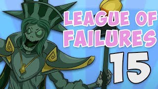 League of Failures #15