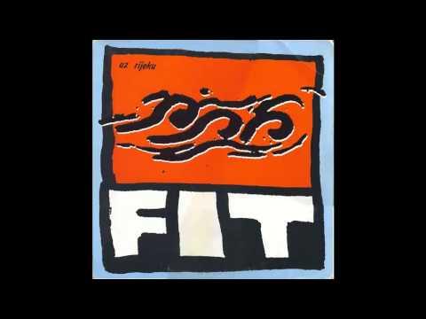 Fit - Rijeka - (Audio 1988) HD
