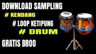Download Mp3 Sampling Kendang, Drum Dan Loop Ketipung Gratis Buatmu / Mau ??