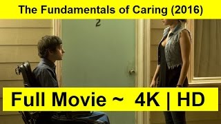 The Fundamentals of Caring Full Length