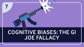 CRITICAL THINKING - Cognitive Biases: The GI Joe Fallacy [HD]