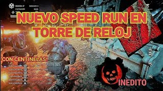 NUEVO SPEED RUN EN TORRE DE RELOJ | NEW SPEED RUN IN CLOCK TOWER | INCONCEBIBLE | GEARS OF WAR 4