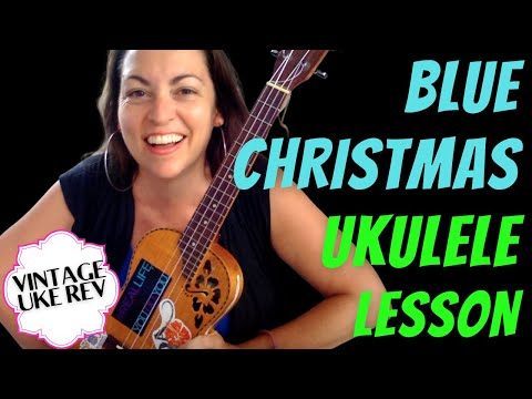 Blue Christmas Elvis Ukulele Tutorial Learn How to Play