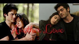 Damon & Elena/ Barış & Filiz  |  Another Love