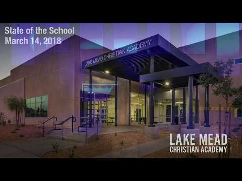 Lake Mead Christian Academy State of the School 2018