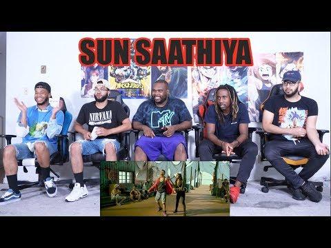 Sun Saathiya   Disney's ABCD 2   Varun Dhawan , Shraddha Kapoor   Sachin Jigar   Priya S REACTION