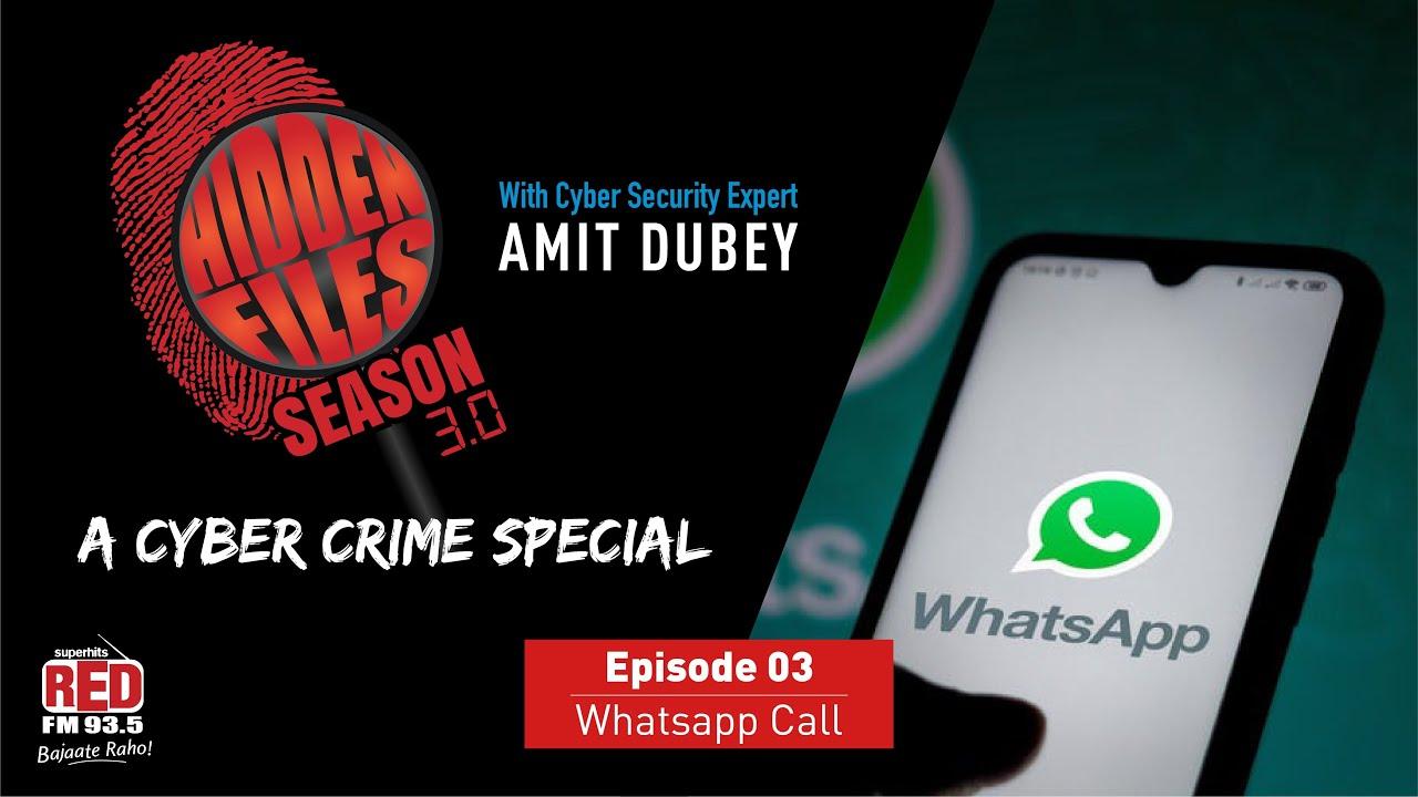 Ep 03 Whats App Call | Hidden Files Season 3.0