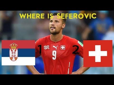Serbia VS SwitzerlandHighlights|WHERE IS SEFEROVIC