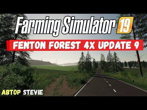 Farming Simulator 19 Fenton Forest 4x update 9 - Дополненный стандарт #Посмотрим