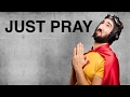 Doing the Simplest Thing - A Prayer Trick