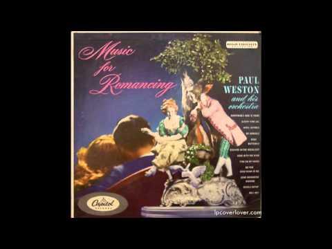 Paul Weston & his Orchestra - Music For Romancing- Full Album GMB