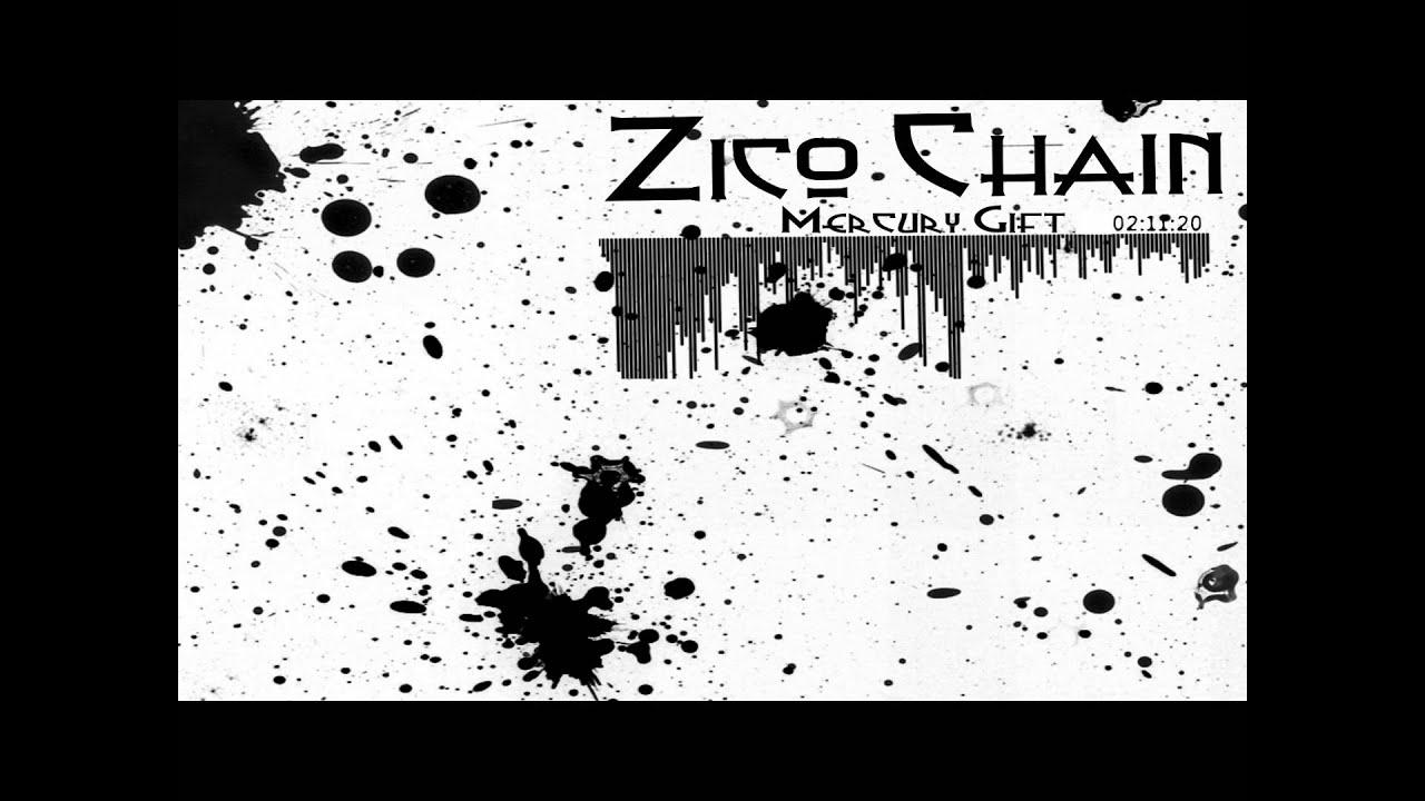 Zico Chain - Mercury Gift - YouTube