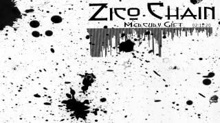 Zico Chain - Mercury Gift