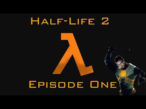 Half Life 2 - Ep.1 | I have problems with Authority