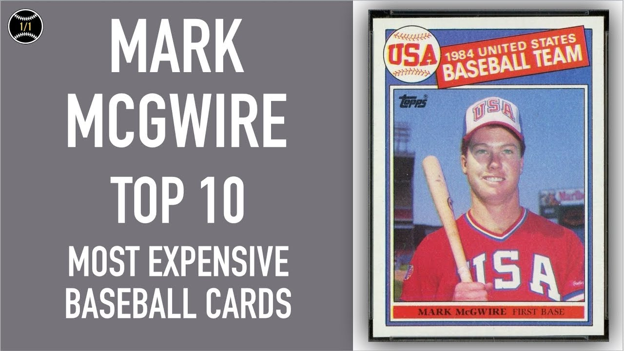 Mark Mcgwire Top 10 Most Expensive Baseball Cards Sold On Ebay December February 2019
