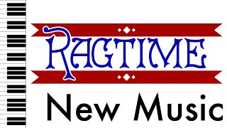 New Music - Ragtime - Piano Accompaniment/Rehearsal Track