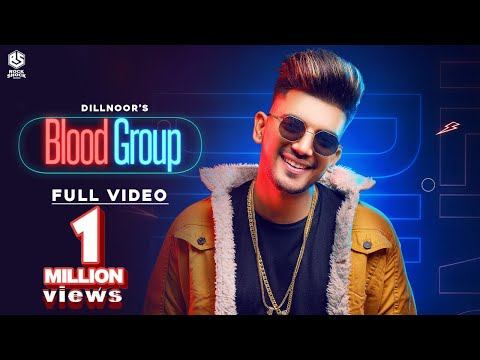 Dillnoor || Blood Group || Official Video Song || Rock Shock Music || Latest Punjabi Song 2019
