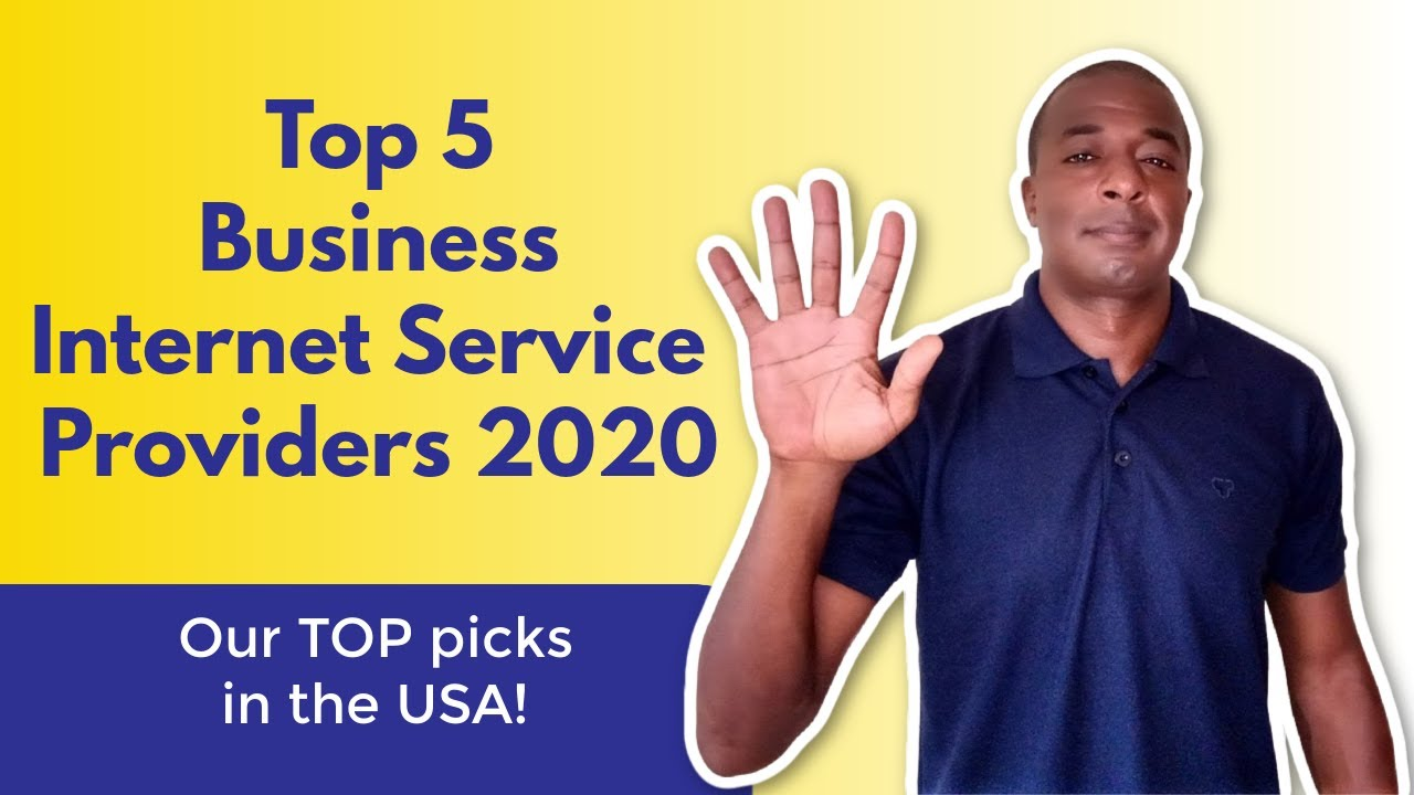 Top 5 Business Internet Service Providers 2020 - YouTube