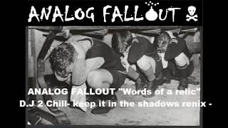 Analog fallout words of a relic remix dj 2 chill