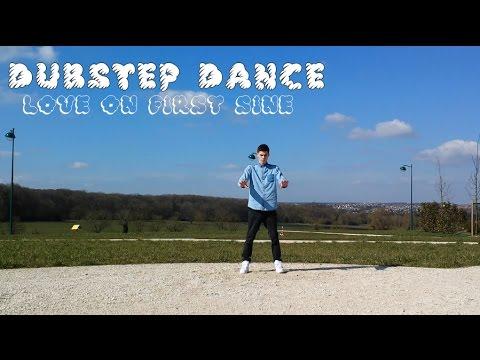 DUBSTEP DANCE - LOVE ON FIRST SINE