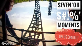 Seven OH  Moments On UK Coasters