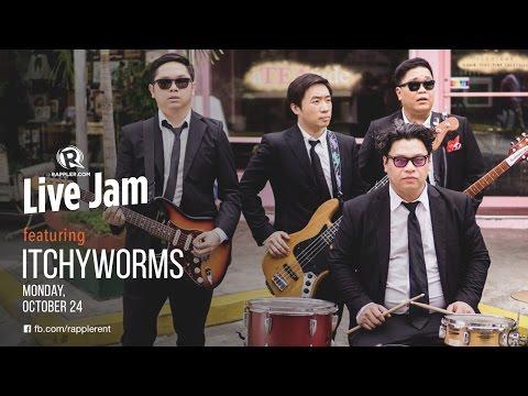 Rappler Live Jam: Itchyworms