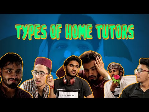 Types of Home Tutors|| The Achanak Thoughts