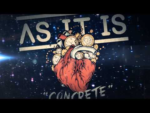As It Is - Concrete (Visual Stream)