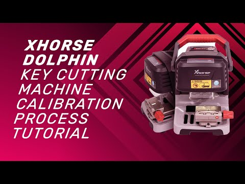 Xhorse Dolphin key cutting machine Calibration process tutorial