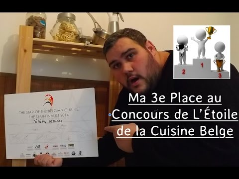 "Ma 3e place au concours ""Star Of The Belgian Cuisine"""