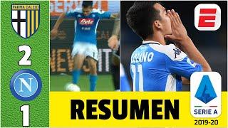 Chucky Lozano CASI mete un GOLAZO de 3 dedos en derrota ante Parma | Parma vs Napoli Resumen Serie A