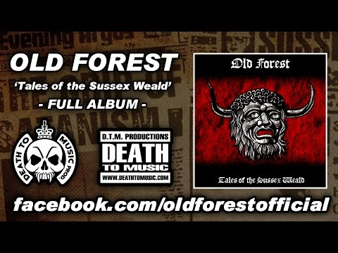 OLD FOREST 'Tales of the Sussex Weald' FULL ALBUM