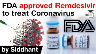 Covid 19 medicine Remdesivir approved by FDA - How does the FDA approve drugs? #UPSC #IAS
