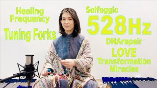 528Hz-Tuning Forks Solfeggio -DNA Repair / LOVE / MIRACLES /TRANSFORMATION