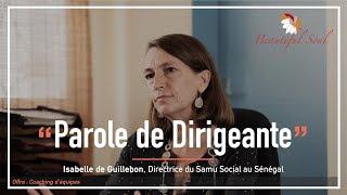Parole de Dirigeante - Isabelle De Guillebon (Samu Social)