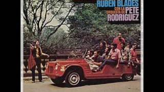 Ruben Blades & Pete Rodriguez - De Panama A New york