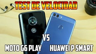Test de velocidad Moto G6 Play Vs Huawei P smart |Speed Test |Tecnocat