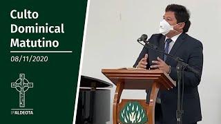 Culto Matutino (08/11/2020) - Rev. Ricardo Régis