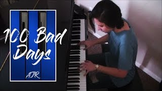 """""""100 Bad Days"""" Piano Cover (AJR) Video"""