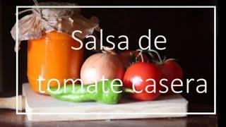 Salsa de tomate casera - Rezetas de Carmen