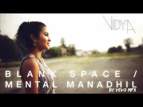Taylor Swift   Blank Space   Mental Manadhil Vidya Mashup