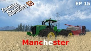 Farming Simulator 2015 on Manchester like being back with an old friend