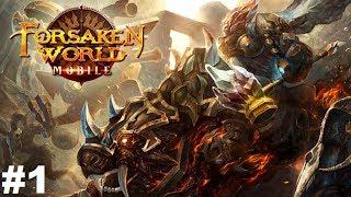 Forsaken World Mobile #1 Gameplay Прохождение Android/iOS Обзор и начало игры